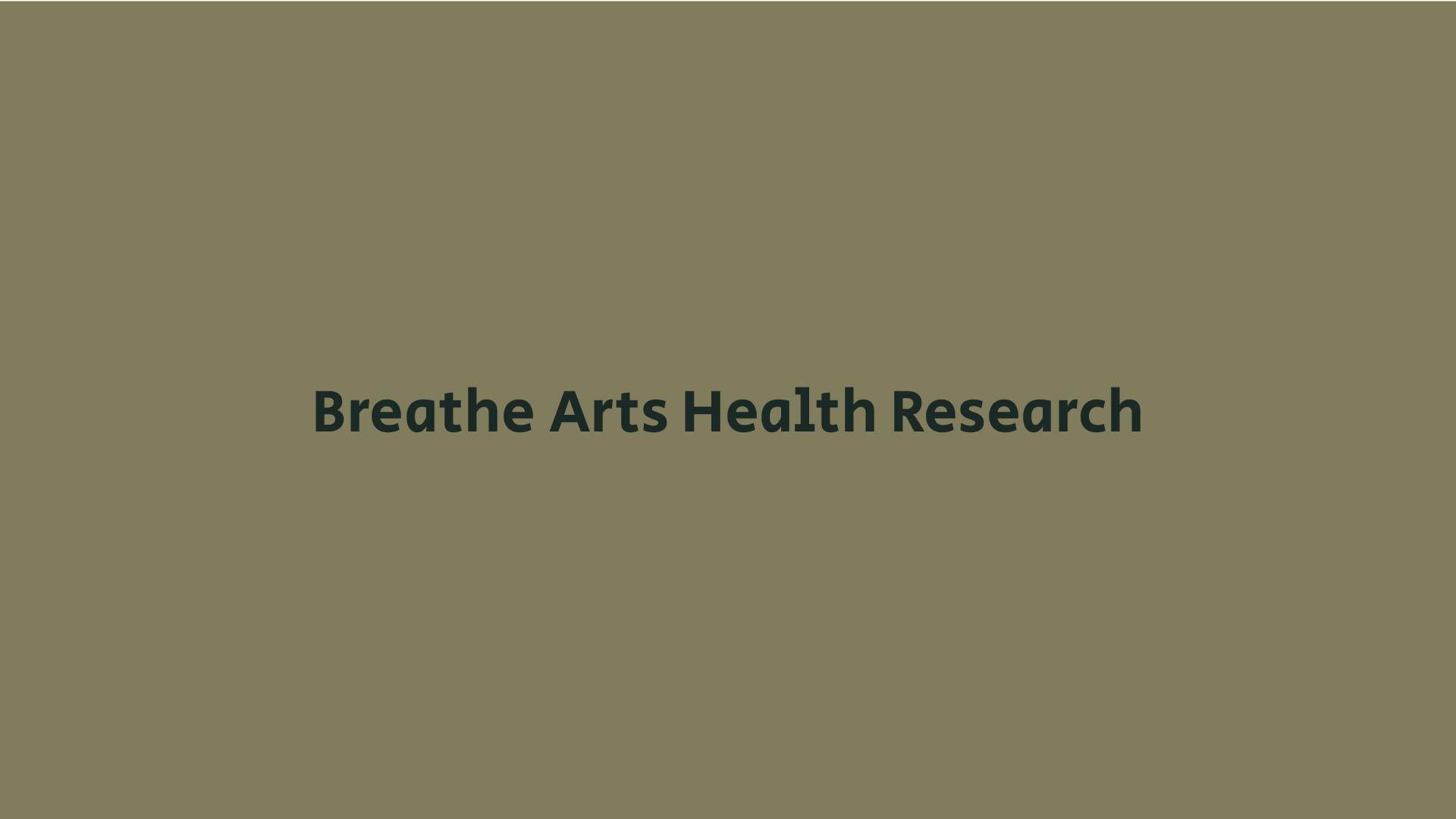 Breathe Arts Research
