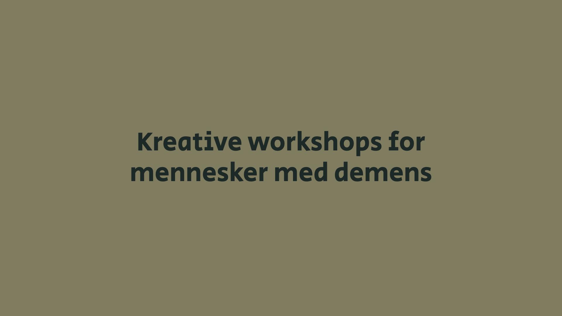 Kreative filmworkshops for mennesker med demens