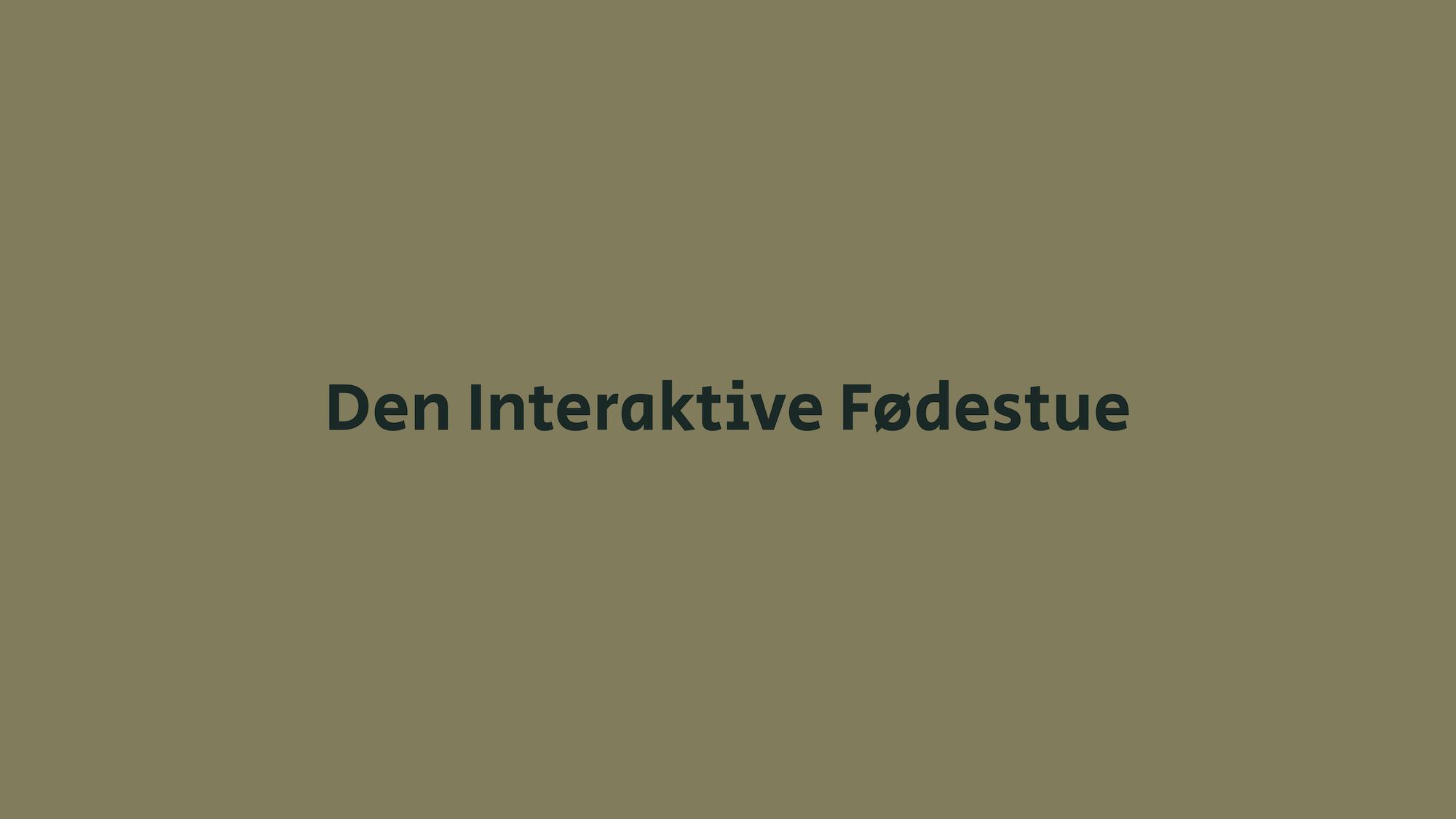 Den interaktive fødestue